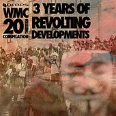 3 Years Of Revolting Developments 'The WMC 20Thirteen Compilation' by Various Artists