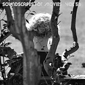 Soundscapes For Movies, Vol. 56 von Terry Oldfield