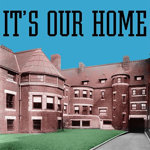 It's Our Home by Joe West