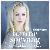 Better man by Hanne Sørvaag