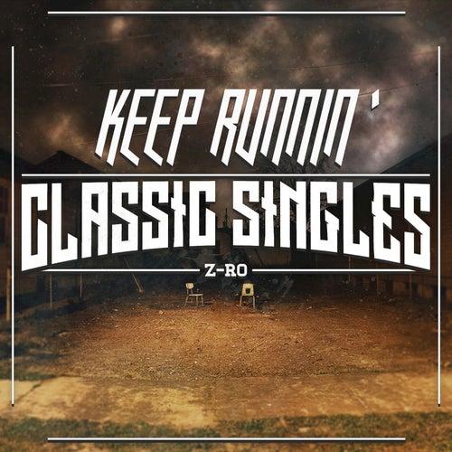 Keep Runnin' by Z-Ro