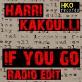 If You Go Radio Edit by Harri Kakoulli