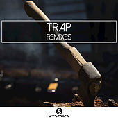 Trap: Remixes by Trap