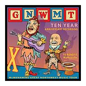 GNWMT: Ten Year Anniversary Recording to Benefit MyMusicRx von Various Artists