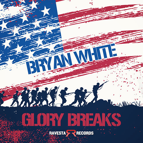 Glory Breaks von Bryan White