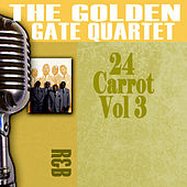 24 Carrot, Vol. 3 by Golden Gate Quartet