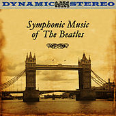 Symphonic Music Of The Beatles by St. Martin's Orchestra of Los Angeles