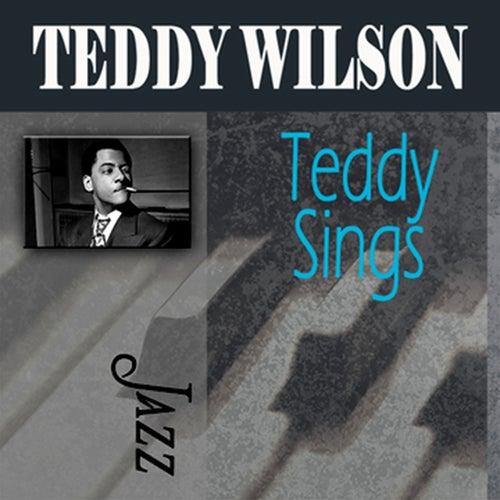 Teddy Sings by Teddy Wilson