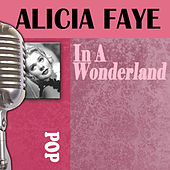 In A Wonderland by Alice Faye