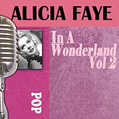 In A Wonderland, Vol. 2 by Alice Faye