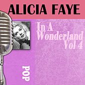 In A Wonderland, Vol. 4 by Alice Faye