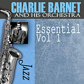 Essential, Vol. 1 by Charlie Barnet & His Orchestra