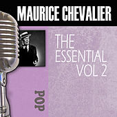 The Essential, Vol. 2 by Maurice Chevalier