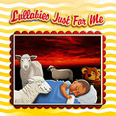 Lullabies Just For Me by The Montreal Children's Workshop