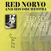 Red Sky At Night, Vol. 2 by Red Norvo and His Orchestra
