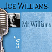 Mr. Williams by Joe Williams