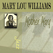 Mother Mary by Mary Lou Williams