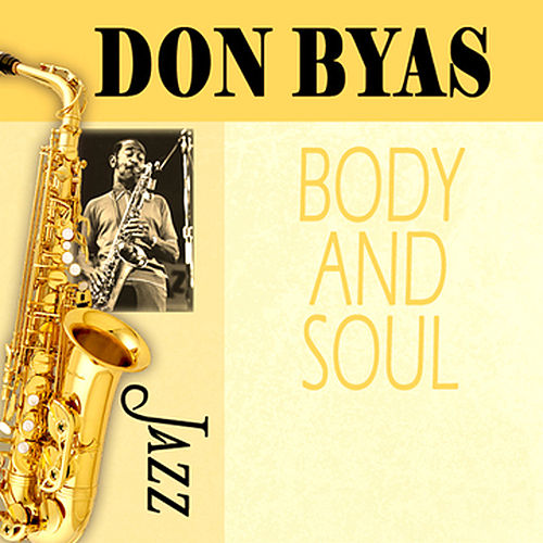 Body And Soul by Don Byas