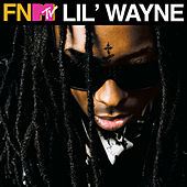 FNMTV Live - EP by Lil Wayne