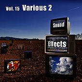 Sound Effects Vol. 15 - Various 2 by Sound Effects
