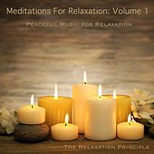 Meditations for Relaxation, Vol. 1 by The Relaxation Principle