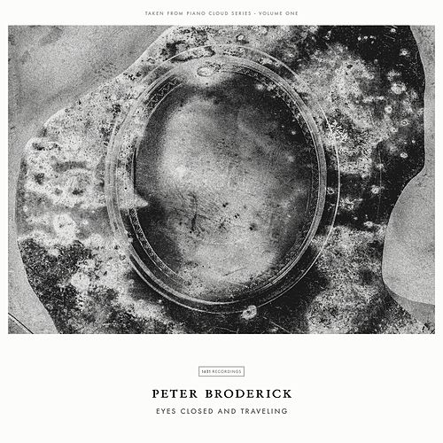Eyes Closed And Traveling by Peter Broderick