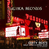 Dirty Beats by Wally Lopez