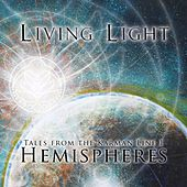 Tales From The Karman Line 1: Hemispheres - Single by Living Light