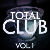 Total Club, Vol. 1 - EP by Various Artists