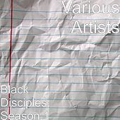 Black Disciples: Season 1 by Various Artists