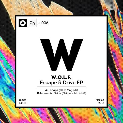 Escape & Drive - Single by Wolf