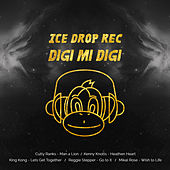 Digi Mi Digi Riddim - EP by Various Artists
