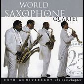 New Chapter: The 25th Anniversary by World Saxophone Quartet