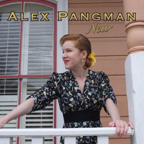 New by Alex Pangman