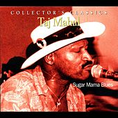 Sugar Mama Blues von Taj Mahal
