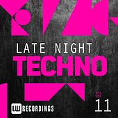 Late Night Techno, Vol. 11 - EP by Various Artists