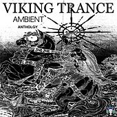 Ambient Anthology - EP by Viking Trance