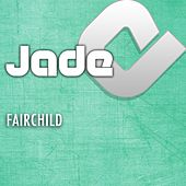 Fairchild by Jade