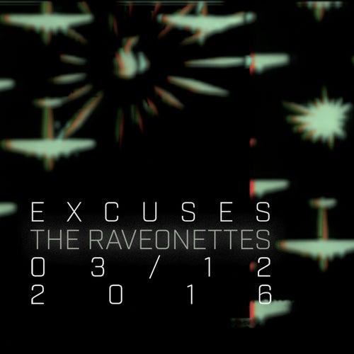 Excuses von The Raveonettes