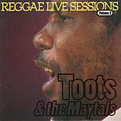 Toots & The Maytals Reggae Live Sessions von Toots and the Maytals
