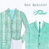 Fellow von Ben Webster