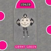 Joker von Grant Green
