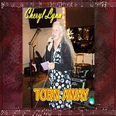 Torn Away by Cheryl Lynn