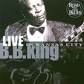 Live In Kansas City by B.B. King