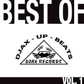 Djax-Up-Beats - The Best Of - Volume 1 by Various Artists