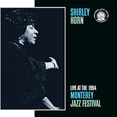 Live At The 1994 Monterey Jazz Festival by Shirley Horn
