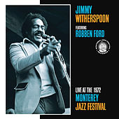 Live At The Monterey Jazz Festival, 1972 by Jimmy Witherspoon