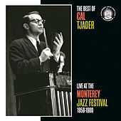 The Best Of Cal Tjader At Monterey by Cal Tjader