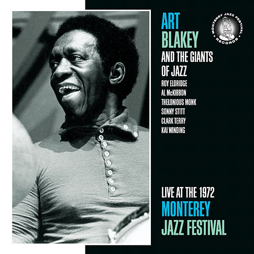 Live At The Monterey Jazz Festival, 1972 by Art Blakey
