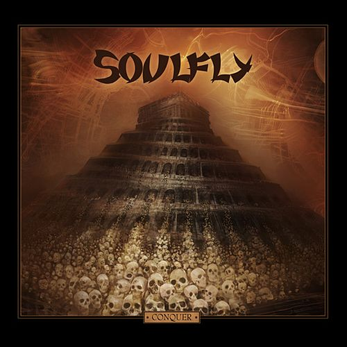 Conquer by Soulfly